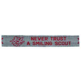 Funnaambandje---Never-Trust-A-Smiling-Scout