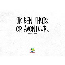 Ansichtkaart-Ik-ben-thuis-op-avontuur-#ikscoutthuis